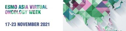 ESMO Asia Virtual Oncology Week 2021